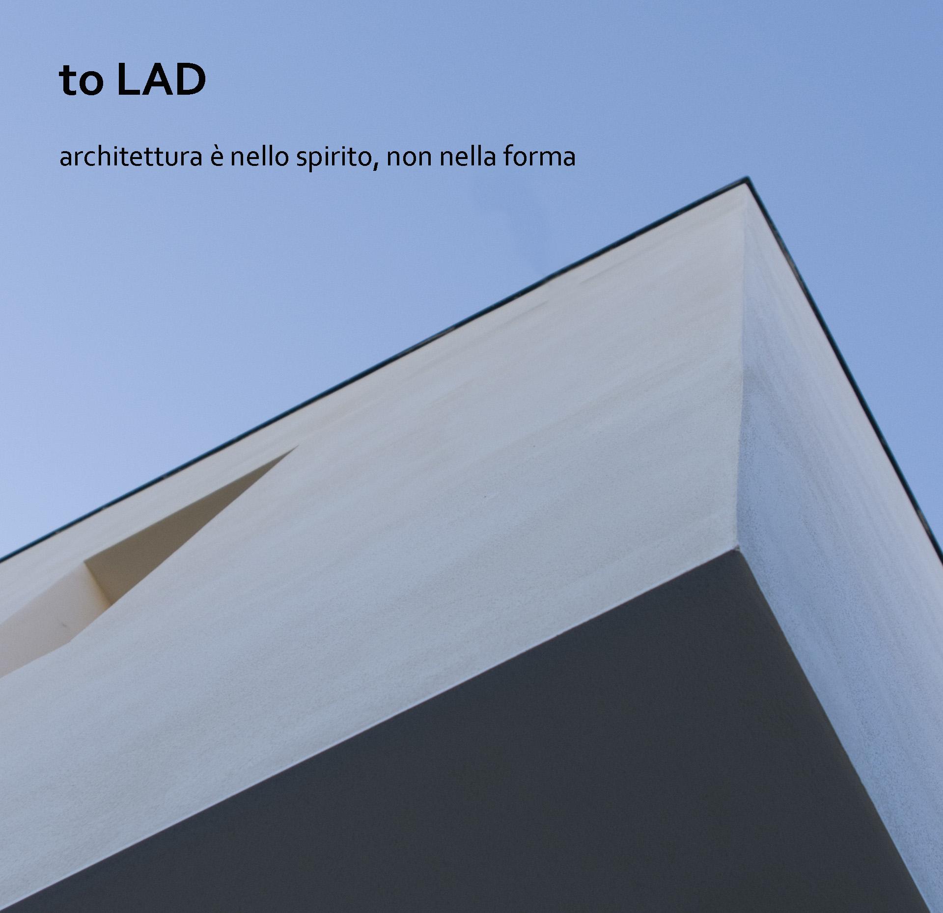 Architettura è nello spirito, non nella forma.