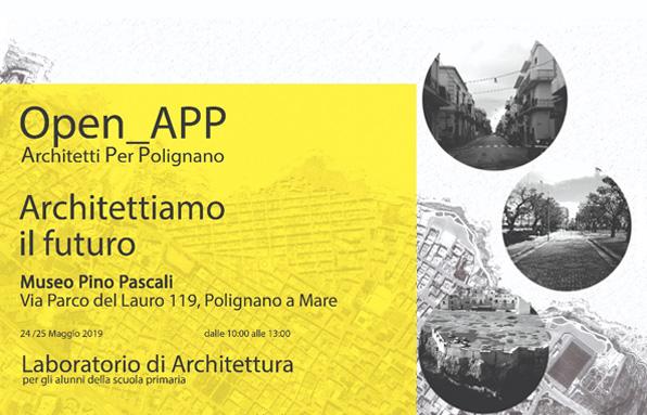 Open! APP: Architetti Per Polignano