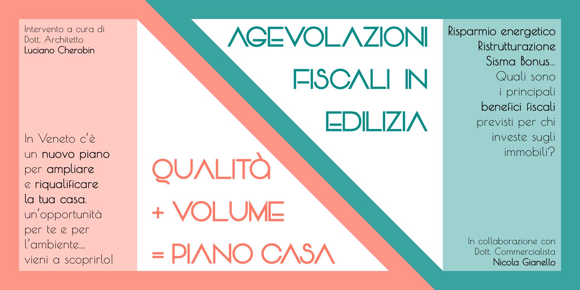 Doppia conferenza su Piano Casa 2019 in Regione Veneto e agevolazioni fiscali in edilizia.