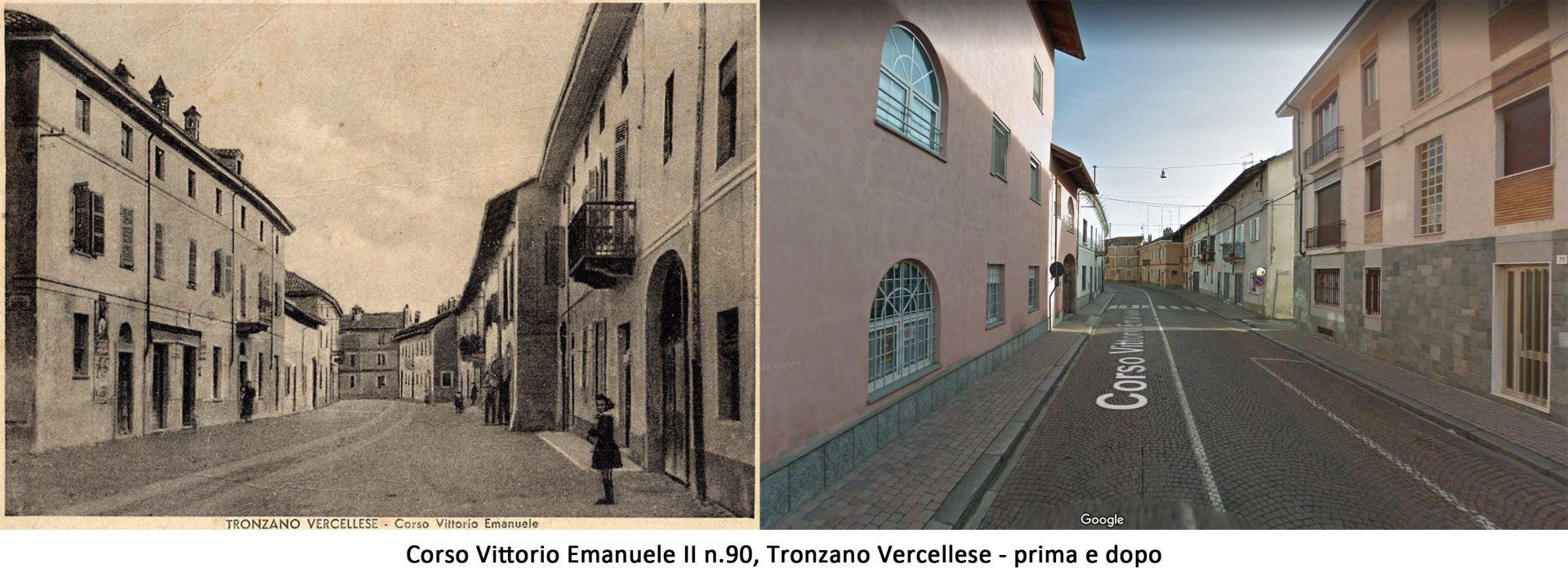 Corso Vittorio Emanuele II, Tronzano V.se - prima e dopo